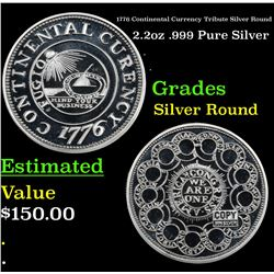 1776 Continental Currency Tribute Silver Round 2.2oz .999 Pure Silver Grades