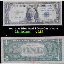 1957A $1 Blue Seal Silver Certificate . . Grades vf+