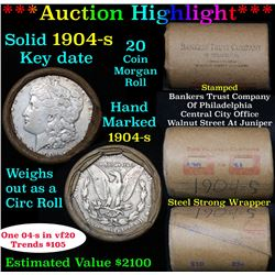 ***Auction Highlight*** Full solid date 1904-s Morgan silver dollar roll, 20 coins   (fc)
