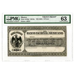 Banco Nacional Mexicano, ND (1882) Issue 10 Pesos Obverse Proof.