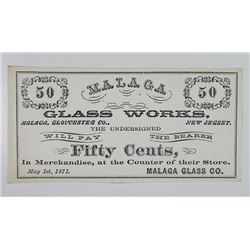 Malaga, Gloucester County, Malaga Glass Works. 1871. Obsolete Scrip Note.