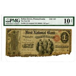 Selins Grove, PA. First National Bank, Selins Grove. 1876, $1 Original Series, Fr#380, Ch#357, Issue