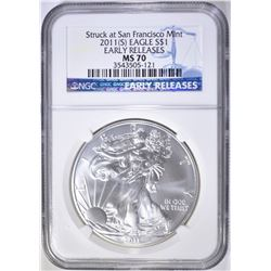2011 (S) SILVER EAGLE, NGC MS-70 EARLY RELEASES