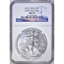 2012 SILVER EAGLE, NGC MS-70 EARLY RELEASES
