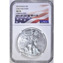 2015 SILVER EAGLE, NGC MS-70 EARLY RELEASES