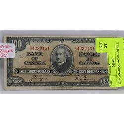 1937 CANADIAN 100 DOLLAR BILL.