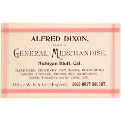 Business Card for Alfred Dixon, Genl. Merch. at Michigan Bluff  56056