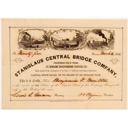 Stanislaus Central Bridge Company Stock Certificate (Gold Rush)  106935