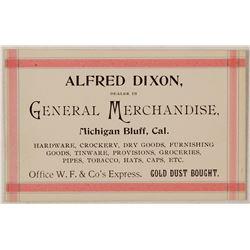 Alfred Dixon, General Merchandise, Michigan Bluff Business Card  57477