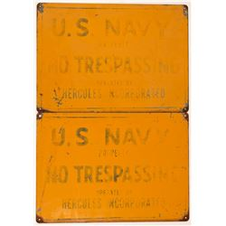 Two US Navy / Hercules NO TRESPASSING Signs  108244