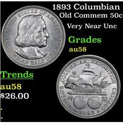 1893 Columbian Old Commem Half Dollar 50c Grades Choice AU/BU Slider
