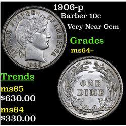 1906-p Barber Dime 10c Grades Choice+ Unc