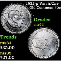 1952-p Wash/Car Old Commem Half Dollar 50c Grades Choice Unc