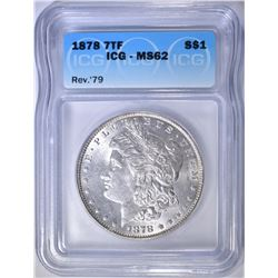 1878 7TF REV OF 79 MORGAN DOLLAR  ICG MS-62
