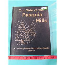 OUR SIDE OF THE PASQUA HILLS (VOL 1)