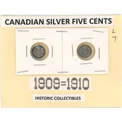 TWO FIVE CENT COINS (CANADA) *1909, 1910* (SILVER)
