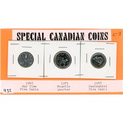 LOT OF 3 SPECIAL CANADIAN COINS (1945 WAR TIMES NICKLE, 1973 RCMP QUARTER, 1967 CENTENNIAL NICKLE)