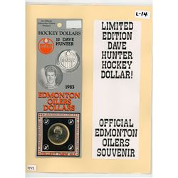 LOT OF 2 LIMITED EDITION DAVE HUNTER HOCKEY DOLLAR (1983)