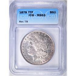 1878 7TF REV OF 78 MORGAN DOLLAR  ICG MS-63