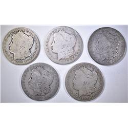 5-LOW GRADE MORGAN DOLLLARS