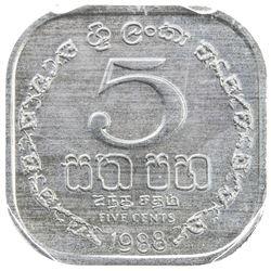 SRI LANKA: Democratic Socialist Republic, 5 cents, 1988. PCGS SP