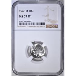 1946-D ROOSEVELT DIME NGC MS-67 FT