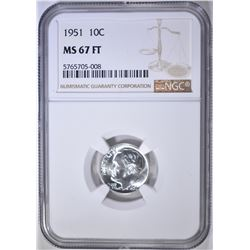 1951 ROOSEVELT DIME NGC MS-67 FT