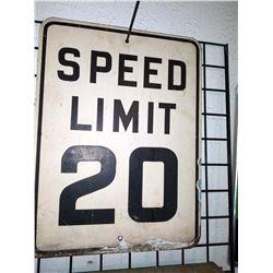 Vintage SPEED LIMIT 20 Sign