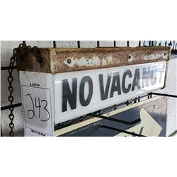 "Double Sided, Illuminated ""No Vacancy"" Sign"