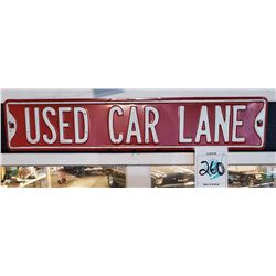Metal Used Car Lane Sign