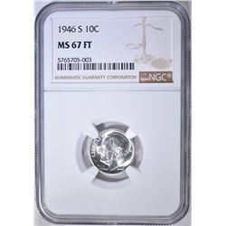 1946-S ROOSEVELT DIME NGC MS-67 FT