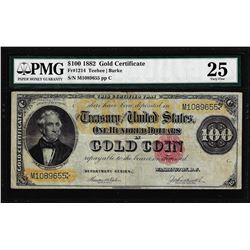 1882 $100 Gold Certificate Note Fr.1214 PMG Very Fine 25