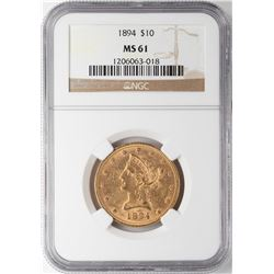 1894 $10 Liberty Head Eagle Gold Coin NGC MS61
