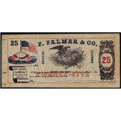 1860's P. Palmer & Co. Twenty-Five Cents Chicago, IL Scrip Note