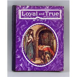 Loyal and True Special Edition Book Signed & Dated