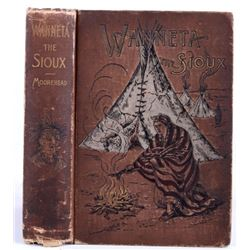 Wanneta the Sioux; Moorehead, 1890 First Edition