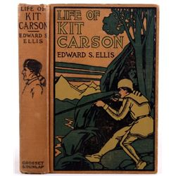 Life of Kit Carson; Ellis, 1889 First Edition