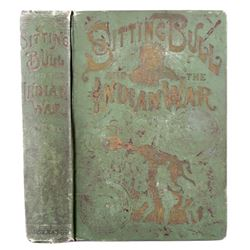 Sitting Bull and the Indian War 1st Edition