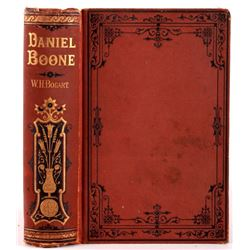 Daniel Boone, and the Hunters of Kentucky; 1876