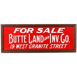 Butte Land and Inv. Co Embossed Metal Sign c 1960
