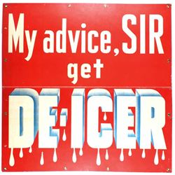 My Advice Get De-Icer Cardboard Advertising Sign