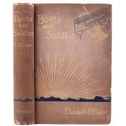 Boots and Saddles 1st Ed. Elizabeth Custer c. 1885