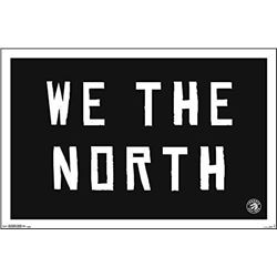 WE ARE THE NORTH - 22x34  Plaque. Toronto Raptors.