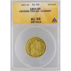 1804 $5 Half Eagle Gold Coin ANACS MS55