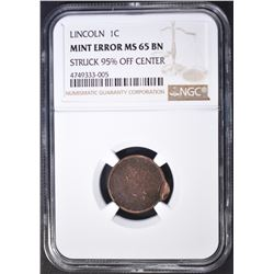 LINCOLN CENT MINT ERROR NGC MS-65 95% OFF CENTER