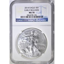 2014 SILVER EAGLE, NGC MS-70 EARLY RELEASES