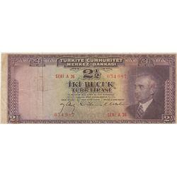 Turkey, 2 1/2 Lira, 1947, FINE, 3/1. Emission, p140br/serial number: A36 034987