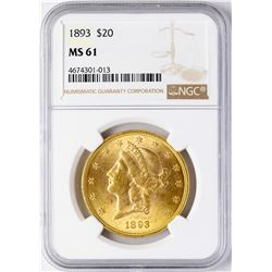 1893 $20 Liberty Head Double Eagle Gold Coin NGC MS61