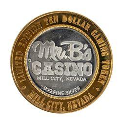 .999 Fine Silver Mr. B's Casino Mill City, Nevada $10 Limited Edition Gaming Token
