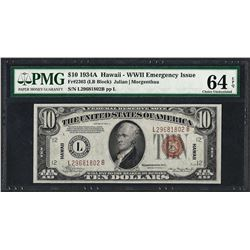 1934A $10 Federal Reserve WWII Emergency Hawaii Note PMG Choice Uncirculated 64EPQ